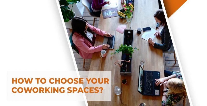 How to choose cowork spaces
